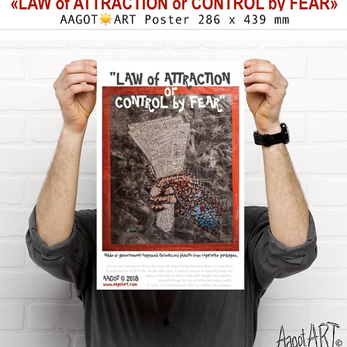 "Poster ""LAW OF ATTRACTION or CONTROL BY FEAR"" (286x439mm)"