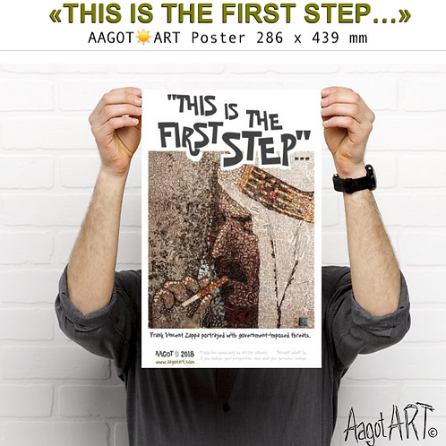 """Poster (286x439mm) """"THIS IS THE FIRST STEP..."""" (2018)"""