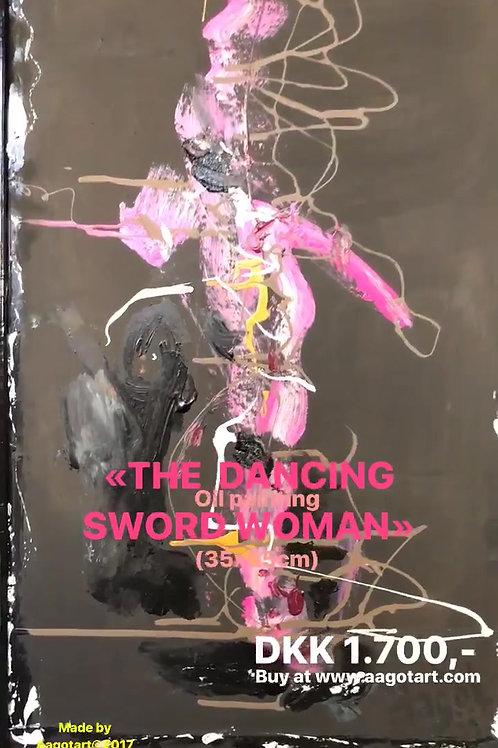 """THE DANCING SWORD WOMAN"""