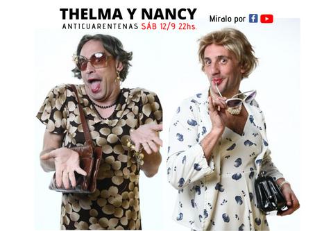 Thelma y Nancy (Anticuarentenas)
