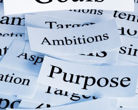 Goals. Ambitions. Purpose. Dreams.