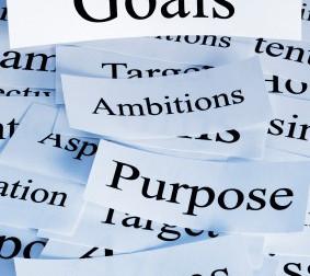 Goals. Ambitions. Purpose. Dreams.