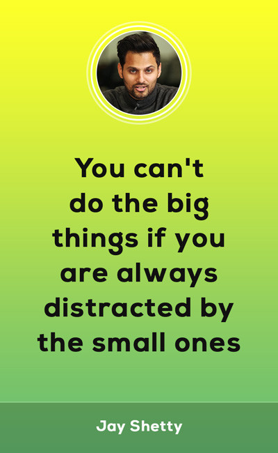 Dont be easily distracted!