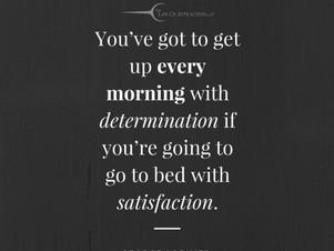 Have determination!