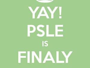 Congrats PSLE students exam is over !