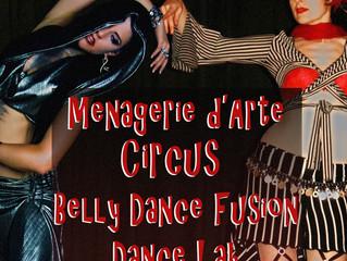 Dalia Carella and Debbie Despina Present: Menagerie d'Arte Circus Belly Dance Fusion Dance Lab