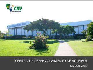 O maior Centro de Desenvolvimento de Voleibol do Mundo