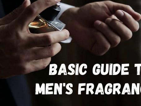 Basic Guide To Men's Fragrance