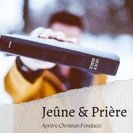 Jeûne & Prière