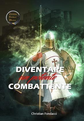 Diventare un potente combattente