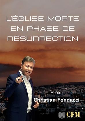 L'Eglise morte en phase de resurrection