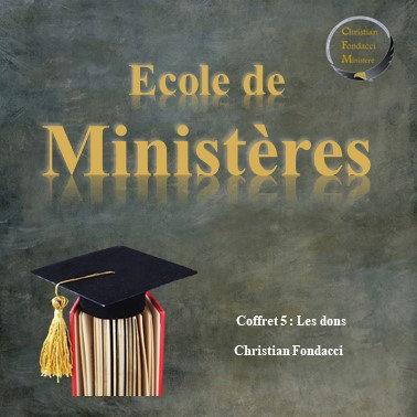 Ecole de ministères : Les dons (coffret 5)