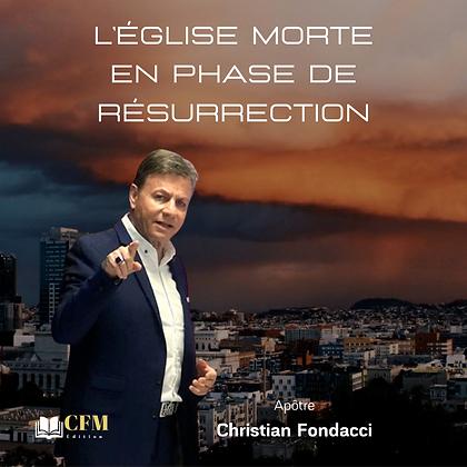 L'Eglise morte en phase de résurrection