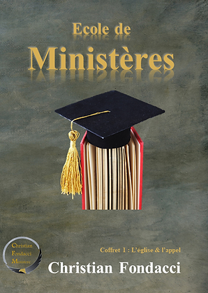 Ecole de ministères : L'église &  l'appel ( coffret 1 )