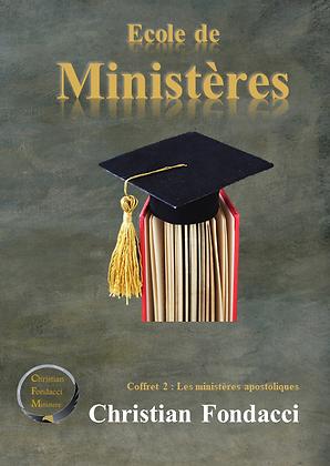 Ecole de ministères : Les ministères apostoliques (Coffret 2)