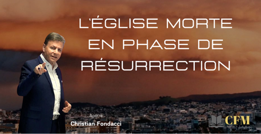 L'Eglise morte en phase de resurrection