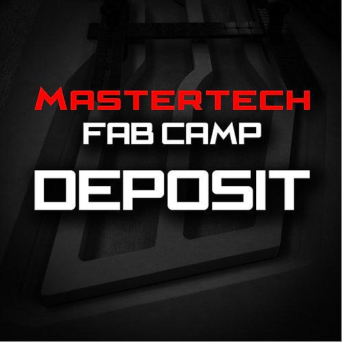 Deposit - MasterTech Fab Camp