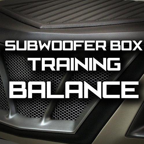 Balance - MasterTech Subwoofer Box Training