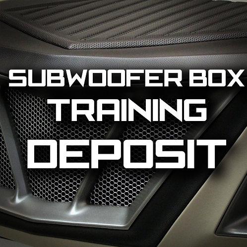 Deposit - MasterTech Subwoofer Box Training