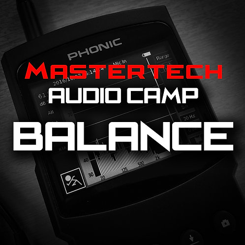 Balance- MasterTech Audio Camp