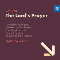 Day 1 - The Lord's Prayer (a)