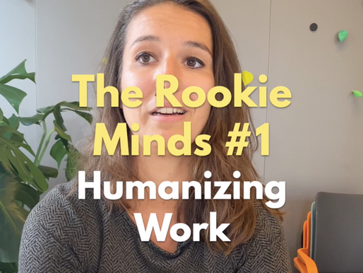 """Meet the pioneers: THE ROOKIE MINDS """"Humanizing work"""""""