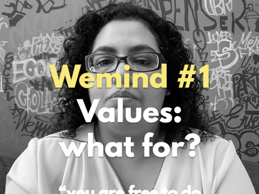 """Meet the pioneers: WEMIND #1""""Values: what for?"""""""