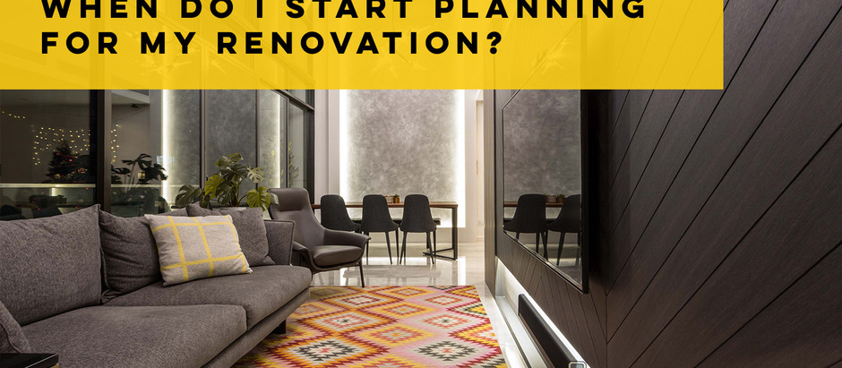 When Do I Start Planning My Renovation?