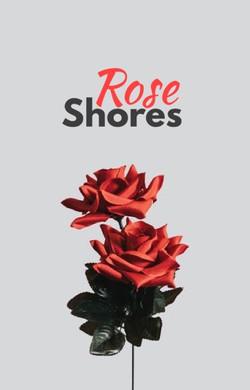 Cover - Rose Shores