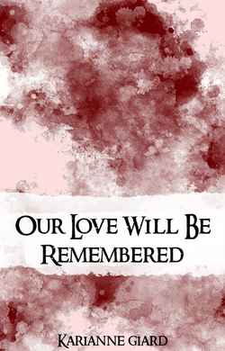 Our Love Will Be Remembered - Cover
