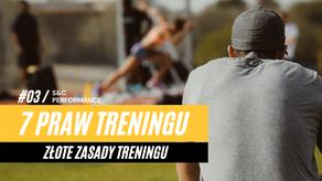 7 PRAW TRENINGU - ZŁOTE ZASADY TRENINGU / # 1