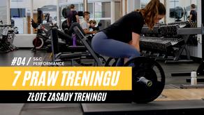 7 PRAW TRENINGU - ZŁOTE ZASADY TRENINGU / # 2