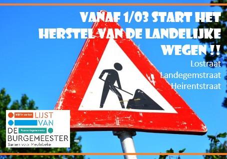 Vanaf 1/03 start het herstel van landelijke wegen !!