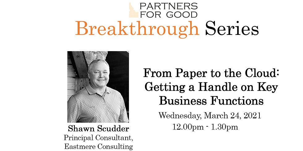From Paper to the Cloud: Getting a Handle on Key Business Functions