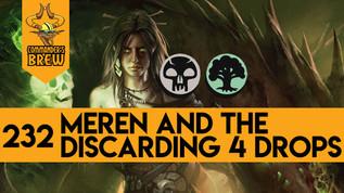 Meren & the Discarding 4 Drops - 232
