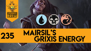 Mairsil Grixis Energy - 235