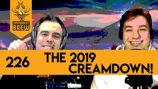 The 2019 Creamdown! - 226