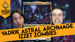 Vadrik Astral Archmage Izzet Zombies - 313