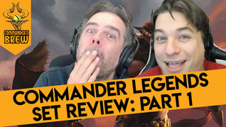 Commander Legends Set Review Part 1: The Legendaries - 270