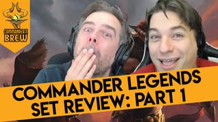 Commander Legends Set Review Part 1: The Legendaries - 270