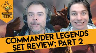 Commander Legends Set Review Part 2: The Non-Legendaries - 271