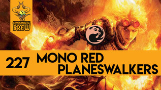Mono Red Planeswalkers - 227