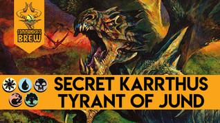 Secret Karrthus, Tyrant of Jund - 257