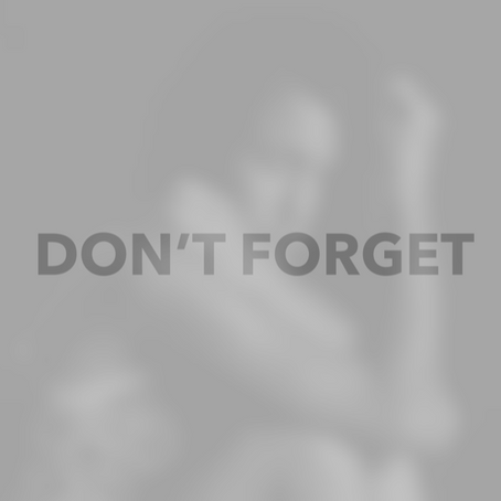 Don't Forget.  Forgive.