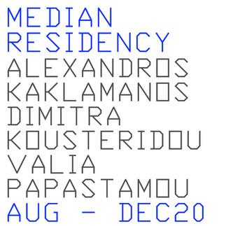 MEDIAN RESIDENCY |AUGUST - DECEMBER2020
