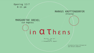 Opening: Margarethe Drexel and Markus Krottendorfer in ατhεns