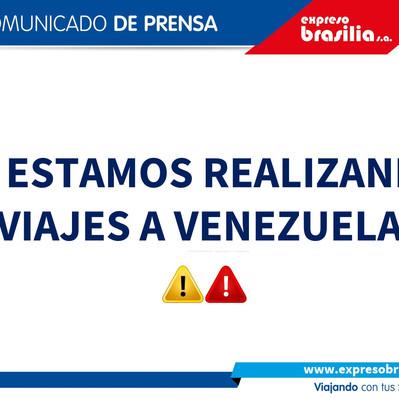 No estamos realizando viajes a Venezuela