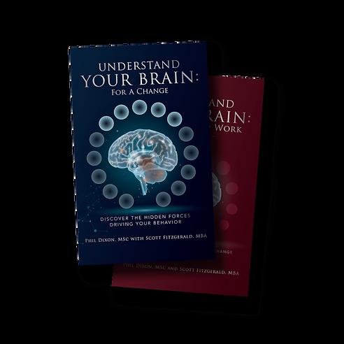 Understand Your Brain Books, Scott Fitzgerald, Phil Dixon, S&S Fitzgerald Enterprises, executive coaching, leadership development, team development