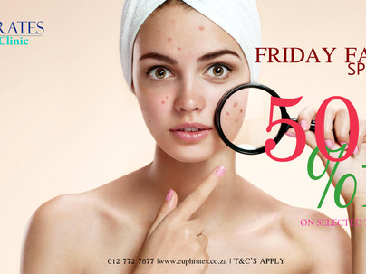 50% OFF - ANOTHER ROUND OF 4 FRIDAY FACIAL SPECIALS