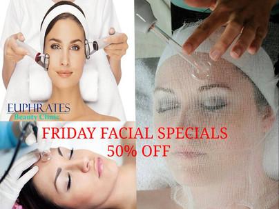 NEW Friday Facial Specials! on 50 percent discount until 7PM